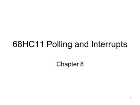68HC11 Polling and Interrupts