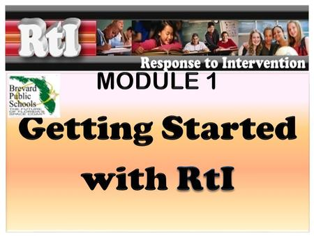 Today's Objectives What is RtI and why it is here – Consensus-building Preparation for 2010 Implementation: – Three Tiers of Services – Data Analysis.