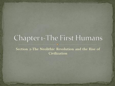 Chapter 1-The First Humans
