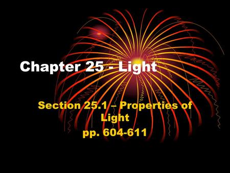 Section 25.1 – Properties of Light pp