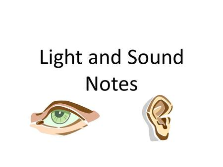 Light and Sound Notes.