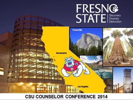 Sequoia Yosemite Kings Canyon Savemart Center. BULLDOG FACTS Fresno State is the premier University in the Central Valley made up of 8 academic colleges;