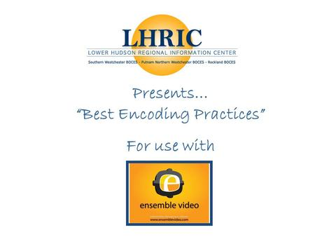 "Presents… ""Best Encoding Practices"" For use with."