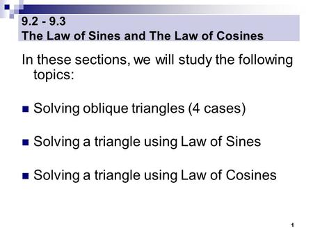 The Law of Sines and The Law of Cosines