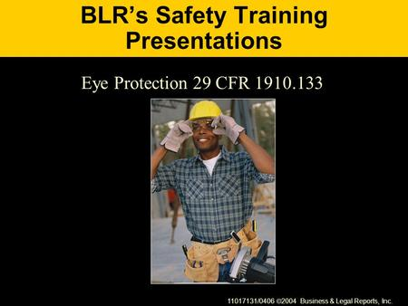 BLR's Safety Training Presentations