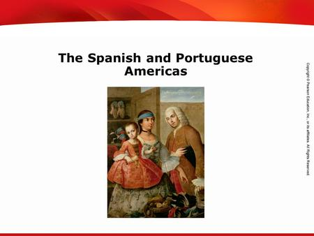 The Spanish and Portuguese Americas