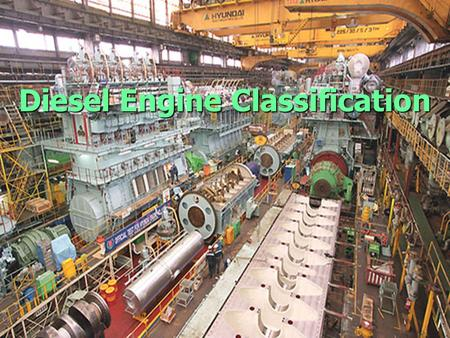 Diesel Engine Classification