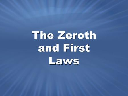 The Zeroth and First Laws. Mechanical energy includes both kinetic and potential energy. Kinetic energy can be changed to potential energy and vice versa.