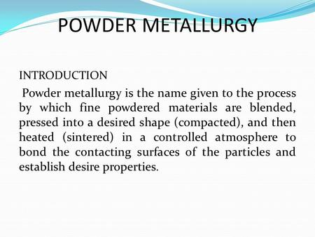 General Principles Of Powder Metallurgy Business & Industrial