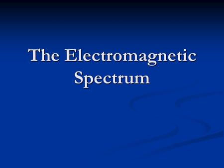 The Electromagnetic Spectrum. The waves of the spectrum Herschel used a prism to separate the wavelengths present in sunlight. Herschel used a prism to.