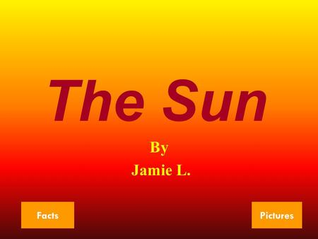 <strong>The</strong> Sun By Jamie L. FactsPictures. <strong>Planet</strong> Facts 1 <strong>The</strong> sun is 149.6 million km. away from Earth. <strong>The</strong> number of <strong>planets</strong> <strong>the</strong> sun has is nine. <strong>The</strong> order of.
