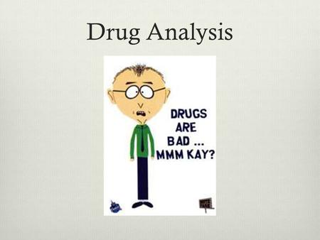 Drug Analysis.