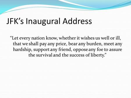 parallelism in kennedys inaugural address