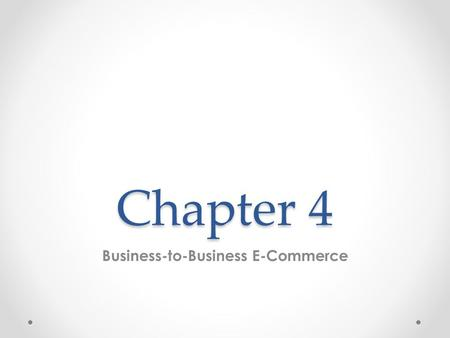 Business-to-Business E-Commerce