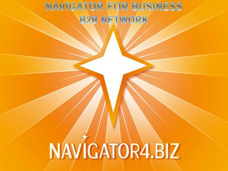 'Navigator for Business' B2B Network (N4B) started its development in 2009 as agreed in the Protocol of the 4 th Meeting of the Thai-Russian Joint Intergovernmental.