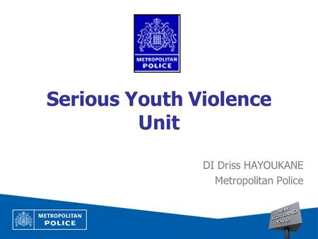 Serious Youth Violence Unit