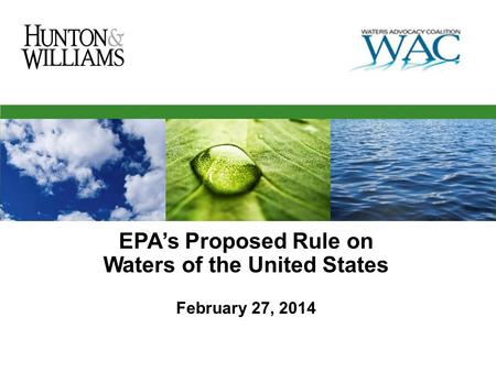 EPA's Proposed Rule on Waters of the United States February 27, 2014.