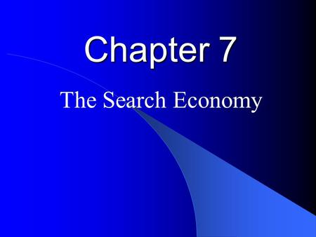 Chapter 7 The Search Economy. Google ' s Algorithm Updates Google periodically updates its search algorithms, resulting in different websites returning.