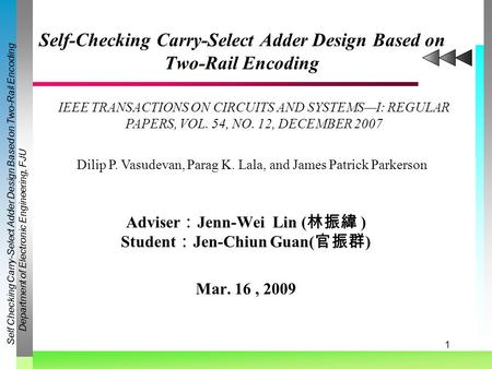 Self-Checking Carry-Select Adder Design Based on Two-Rail Encoding