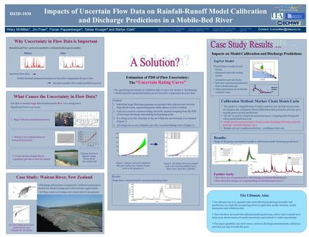 Impacts of Uncertain Flow Data on Rainfall-Runoff Model Calibration and Discharge Predictions in a Mobile-Bed River Hilary McMillan 1, Jim Freer 2, Florian.