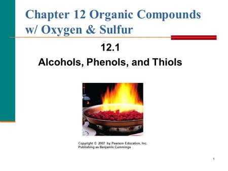 Chapter 12 Organic Compounds w/ Oxygen & Sulfur