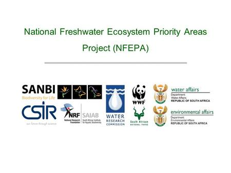 National Freshwater Ecosystem Priority Areas Project (NFEPA)