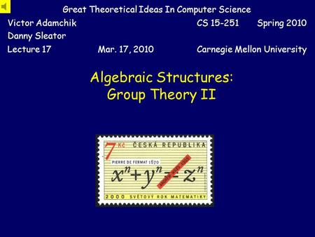 Algebraic Structures: Group Theory II