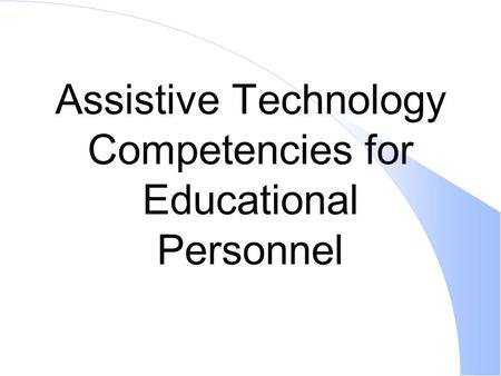 evaluation of assistive technology Assistive technology is a term used generally to describe assistive, rehabilitative, and adaptive devices created for injured or disabled individuals it also includes the process used in selecting, locating, and using such devices.