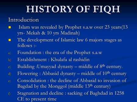 HISTORY OF FIQH Introduction