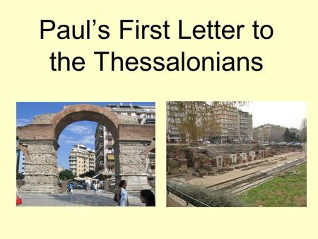 Paul's First Letter to the Thessalonians