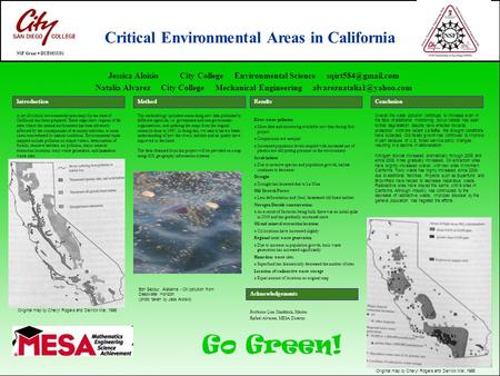 A set of critical environmental area maps for the state of California has been prepared. These maps show regions of the state where the natural environment.