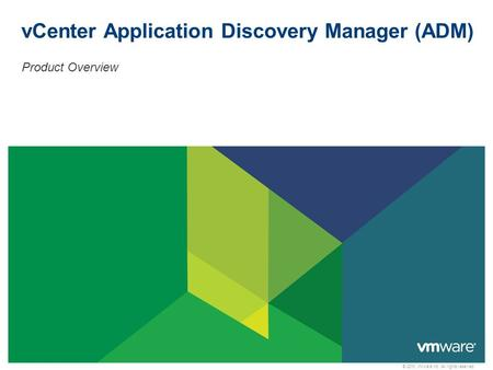vCenter Application Discovery Manager (ADM)