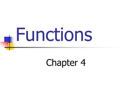 Functions Chapter 4. What makes a graph a function? The graph passes the vertical line test PassesFails.