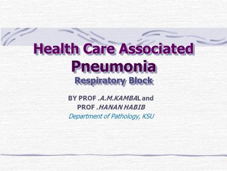 Health Care Associated Pneumonia Respiratory Block