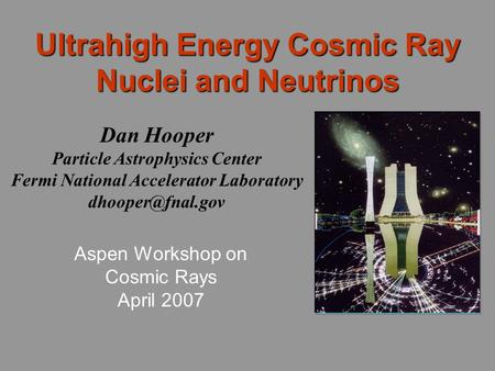 Ultrahigh Energy Cosmic Ray Nuclei and Neutrinos