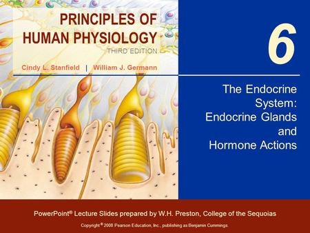 The Endocrine System: Endocrine Glands and Hormone Actions
