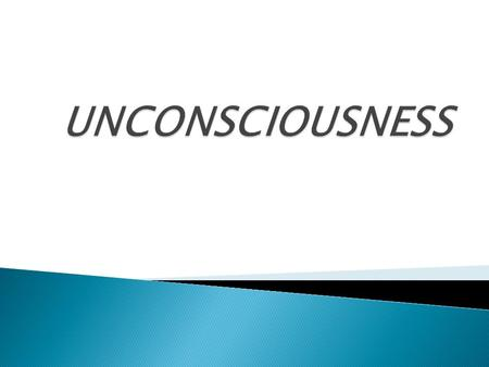  Consciousness refers to the normal level of wakefulness which is dependent upon the interaction of a functioning cerebral cortex and an intact reticular.