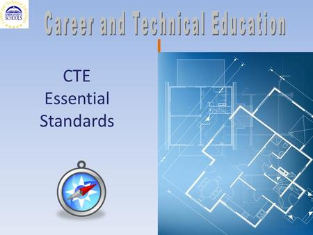 CTE Essential Standards 1. NC State Board of Education Goals CTE Essential Standards for 158 Courses 5/19/20152 Business & Industry Education & Government.