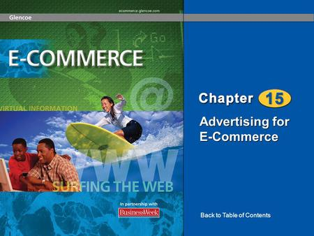 Advertising for E-Commerce Back to Table of Contents.