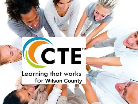 Wilson County. 5-year Enrollment Trend Wilson County Schools' current Career and Technical Education Programs The Present Technology Agriculture Career.