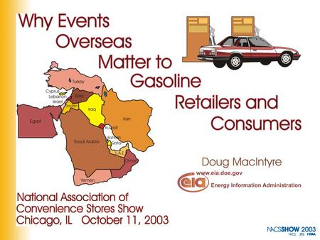 Why Events Overseas Matter to Gasoline Retailers and Consumers.