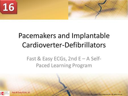 Pacemakers and Implantable Cardioverter-Defibrillators