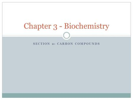 Chapter 3 - Biochemistry