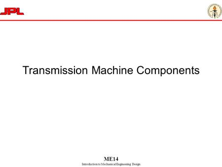 Transmission Machine Components