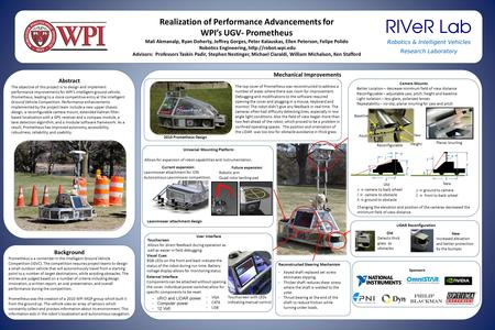 Background Prometheus is a contender in the Intelligent Ground Vehicle Competition (IGVC). The competition requires project teams to design a small outdoor.