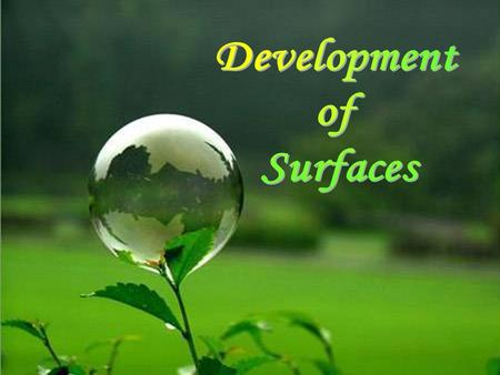 Development of Surfaces.