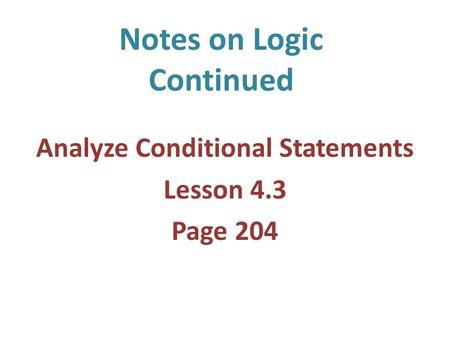 Notes on Logic Continued