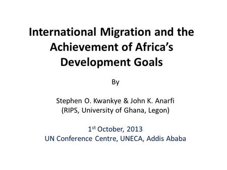 By Stephen O. Kwankye & John K. Anarfi