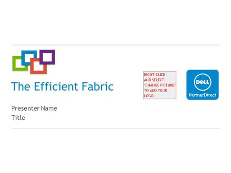 The Efficient Fabric Presenter Name Title. The march of ethernet is inevitable 199619982000200220042006200820102012 40Gb 10Gb 8Gb 4Gb 2Gb 1Gb 100Mb +
