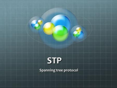 STP Spanning tree protocol. Trunk port : A trunk port is a port that is assigned to carry traffic for all the VLANs that are accessible by a specific.